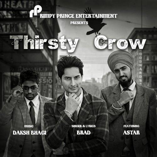 Thirsty Crow by Brad