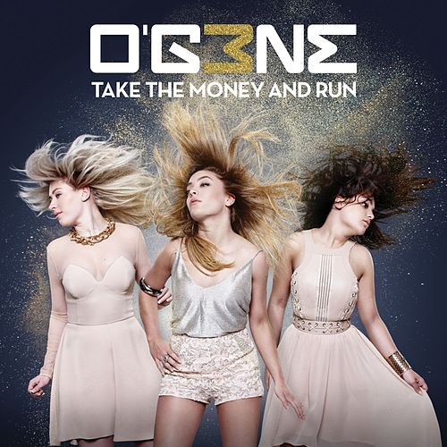 Take The Money And Run de OG3NE