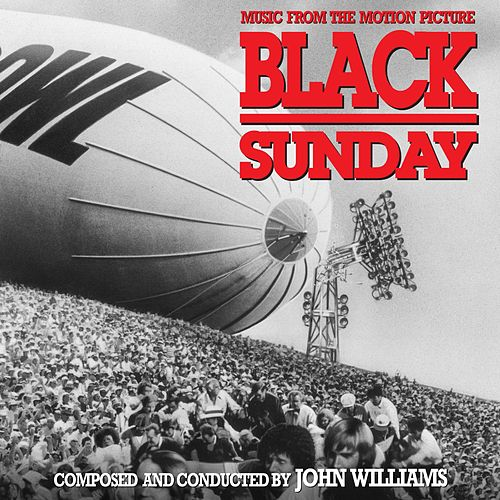 Black Sunday (Original Motion Picture Soundtrack) de John Williams