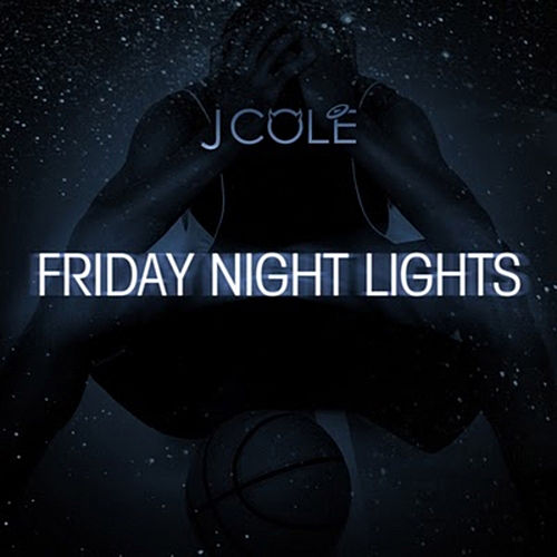 Friday Night Lights de J. Cole