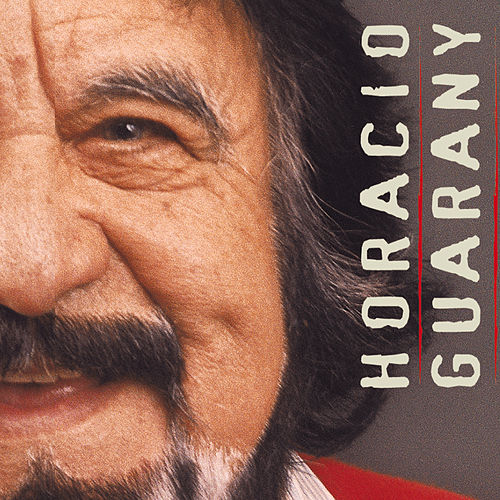 Horacio Guarany de Horacio Guarany
