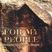 For My People by Brooke Medicine Eagle