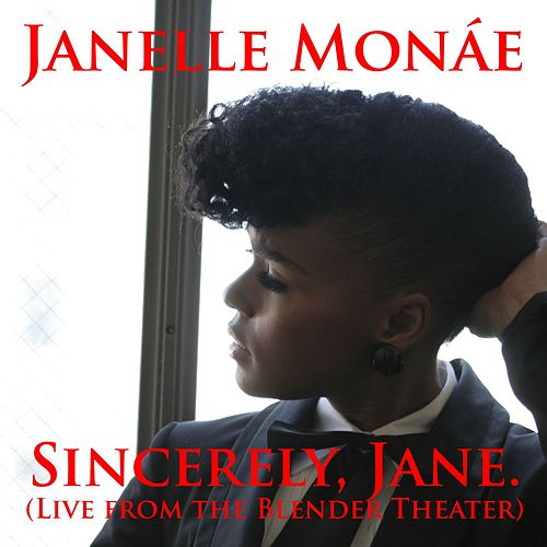 Sincerely, Jane [Live At The Blender Theater] de Janelle Monae