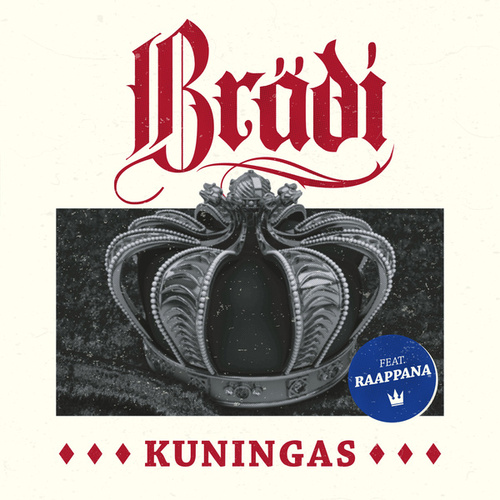 Kuningas by Brädi