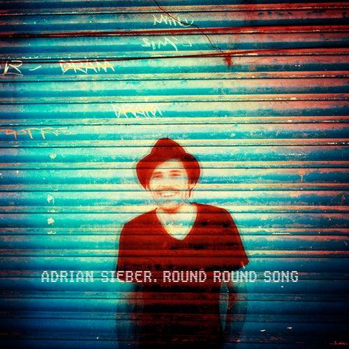 Round Round Song by Adrian Sieber