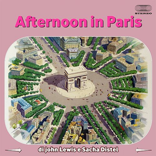 Afternoon in Paris by John Lewis & Sacha Distel