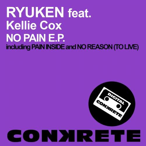 No Pain E.P. (feat. Kellie Cox) - Single by Ryuken