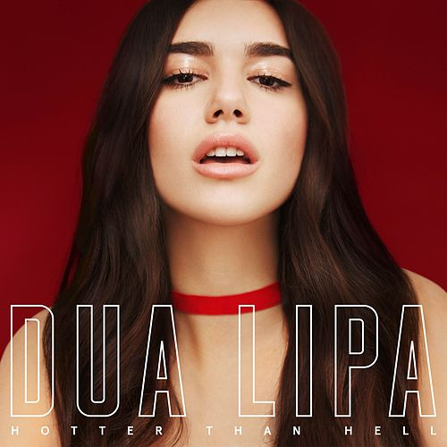 Hotter Than Hell de Dua Lipa
