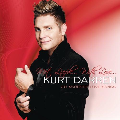 Met Liefde... With Love... de Kurt Darren