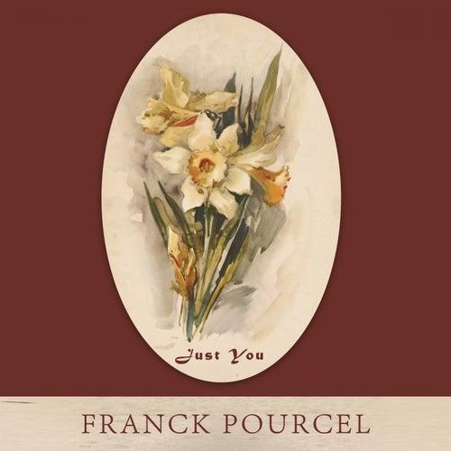 Just You von Franck Pourcel