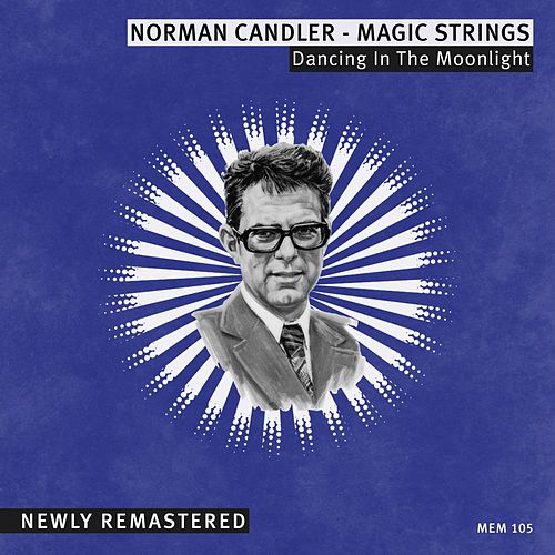 Dancing in the Moonlight by Norman Candler