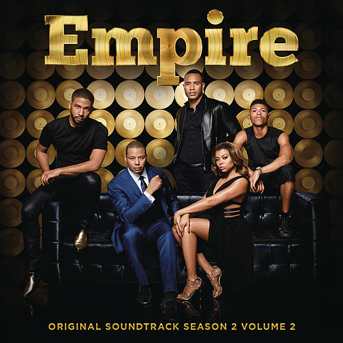 Empire: Original Soundtrack, Season 2 Volume 2 (Deluxe) by Empire Cast