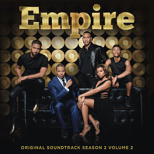 Empire: Original Soundtrack, Season 2 Volume 2 by Empire Cast