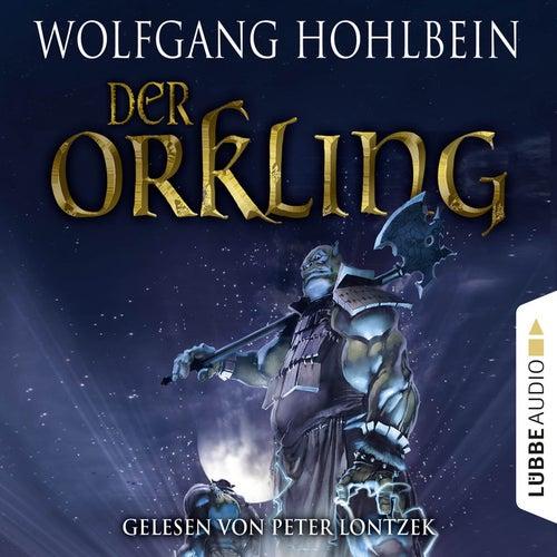 Der Orkling von Wolfgang Hohlbein