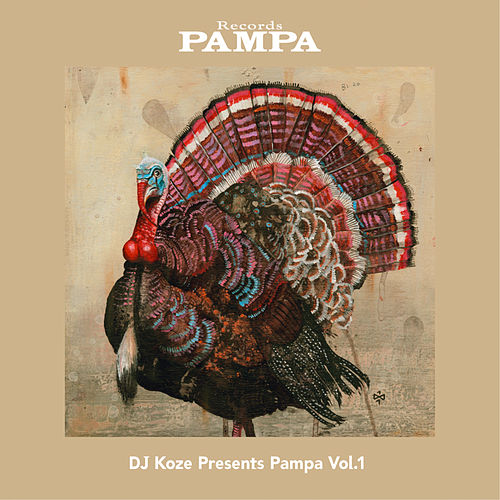 DJ Koze Presents Pampa, Vol. 1 by Various Artists