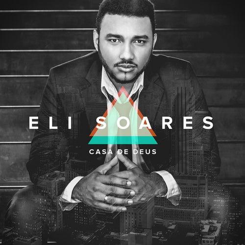 Casa De Deus de Eli Soares