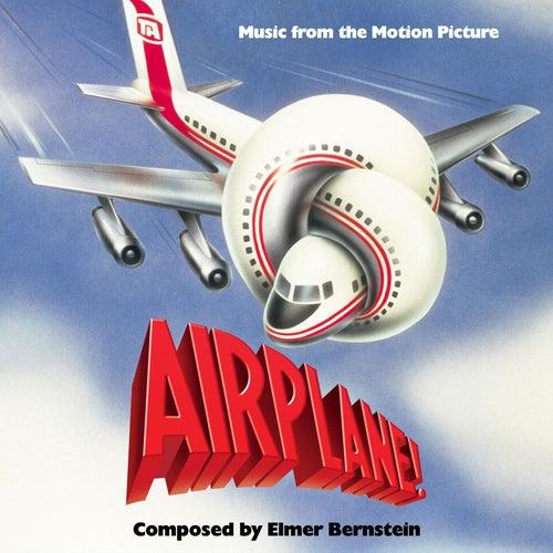 Airplane! (Original Motion Picture Soundtrack) by Elmer Bernstein