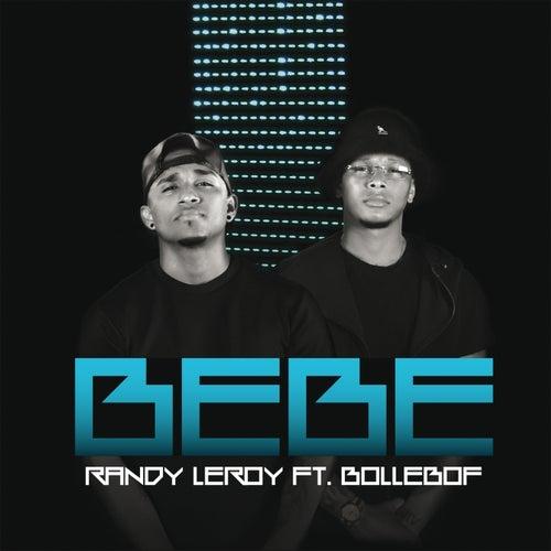 Bebe by Randy Leroy