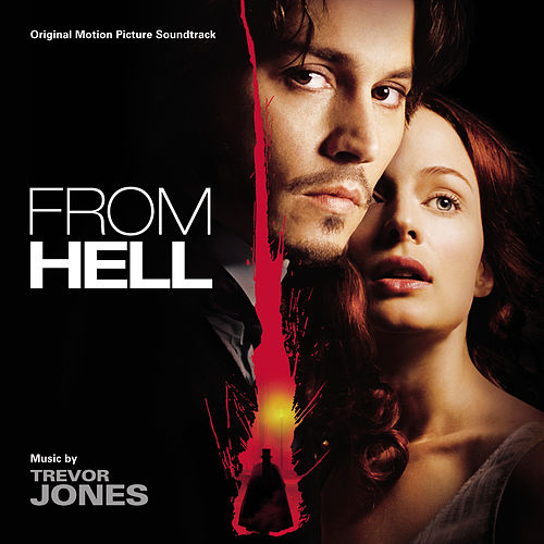 From Hell (Original Motion Picture Soundtrack) by Various Artists