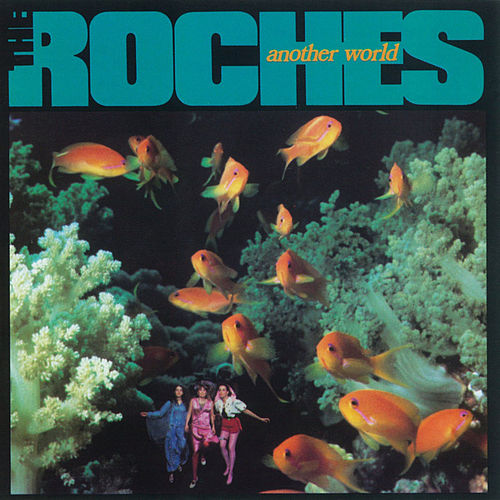Another World by The Roches