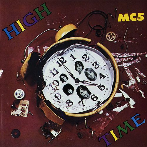High Time by MC5