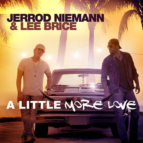 A Little More Love von Jerrod Niemann