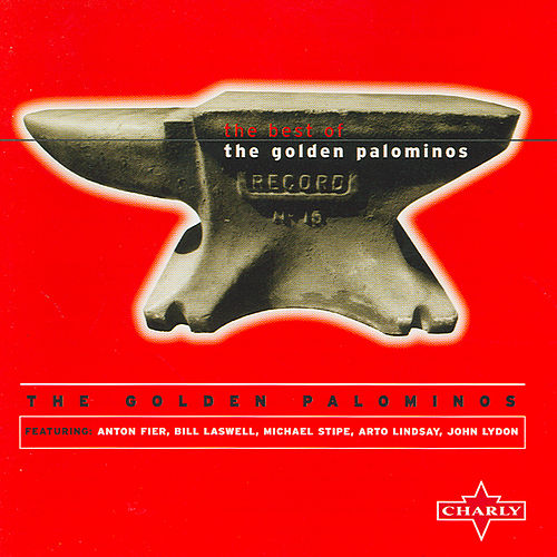 The Best Of The Golden Palominos by The Golden Palominos