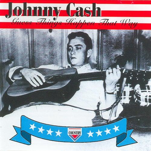 Guess Things Happen That Way de Johnny Cash