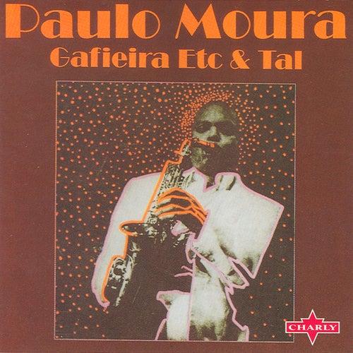 Gafieira Etc & Tal de Paulo Moura