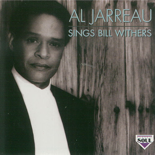 Al Jarreau Sings Bill Withers von Al Jarreau