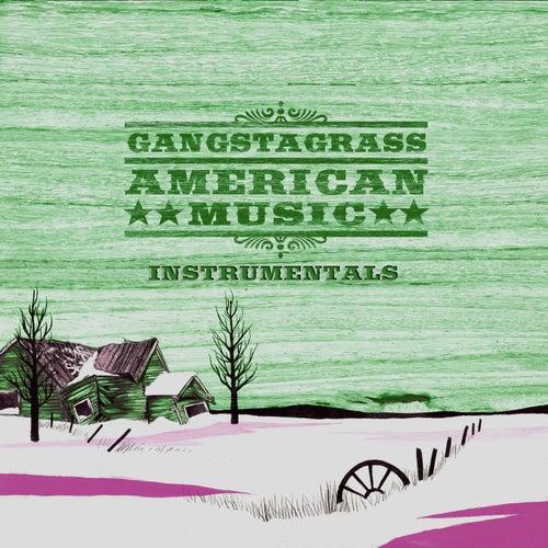 American Music (Instrumentals) by Gangstagrass