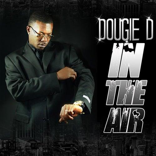 In the Air de Dougie D