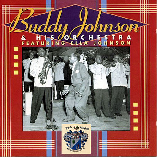Buddy Johnson and His Orchestra de Buddy Johnson
