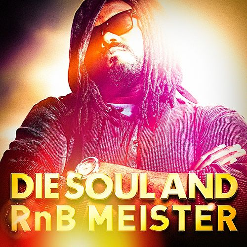 Die Soul and RnB Meister by Various Artists