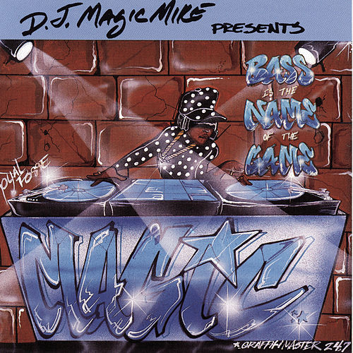 Bass Is The Name Of The Game de DJ Magic Mike