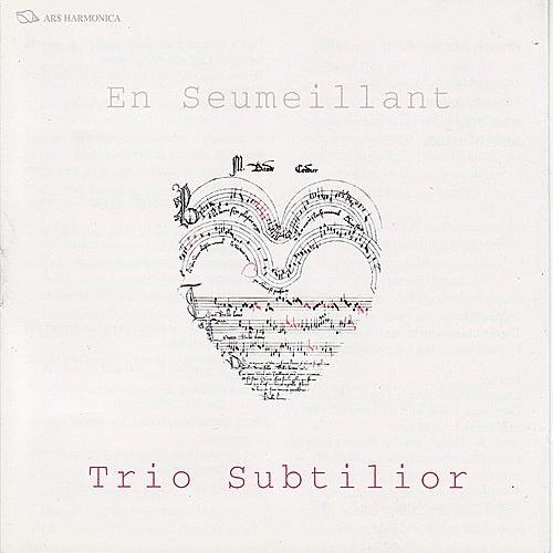 French Ars Subtilior by Trio Subtilior