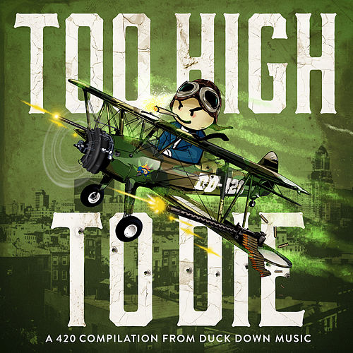 Duck Down Presents: Too High To Die de Various Artists