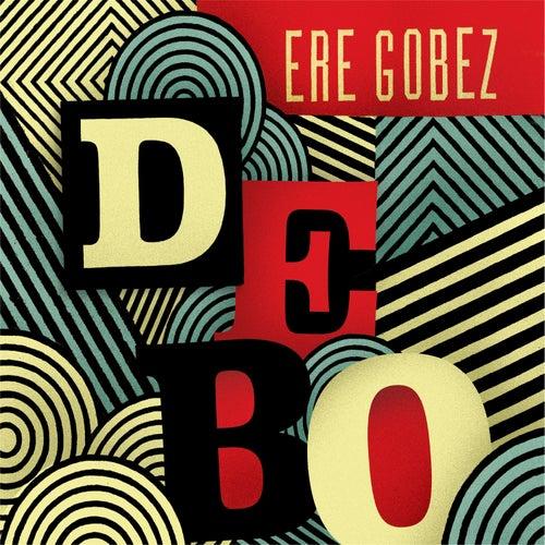 Ere Gobez de Debo Band