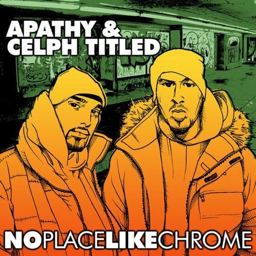 No Place Like Chrome von Apathy