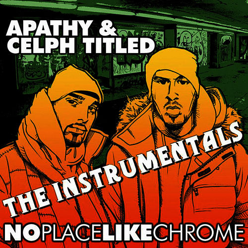No Place Like Chrome (Instrumentals) von Apathy