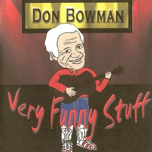 Very Funny Stuff van Don Bowman