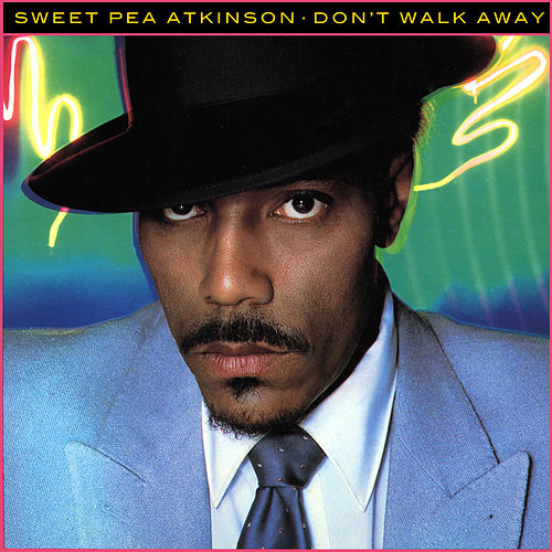 Don't Walk Away de Sweet Pea Atkinson