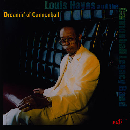 Dreamin' Of Cannonball von Jeremy Pelt