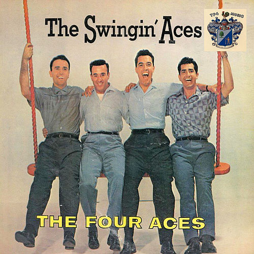 The Swingin' Aces by Four Aces