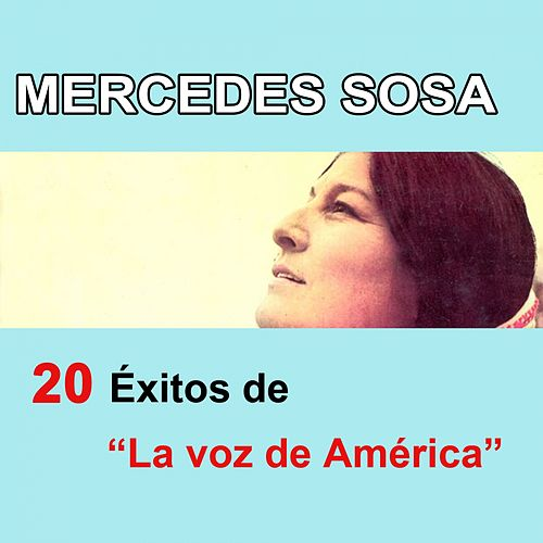 20 Éxitos de 'La voz de América' de Mercedes Sosa