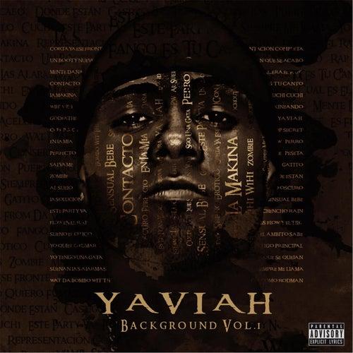 Background, Vol. 1 de Yaviah