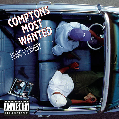 Music To Driveby de Compton's Most Wanted