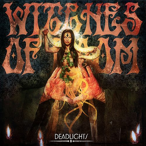 Deadlights by Witches of Doom