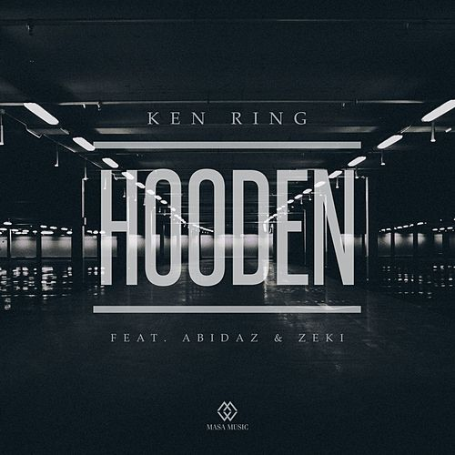 Hooden (feat. Abidaz & Zeki) de Ken Ring