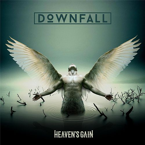 Heaven's Gain by Downfall